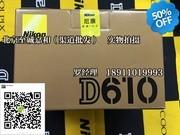 尼康 D610(单机) 尼康d610 清仓特价 北京实体店现货 销售热线:18911019993 罗阳