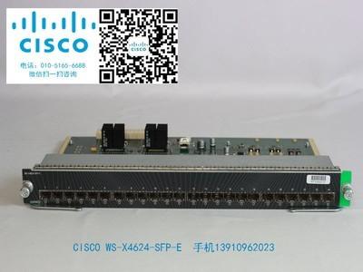 CISCO WS-X4624-SFP-E 思科商店电话13910962023